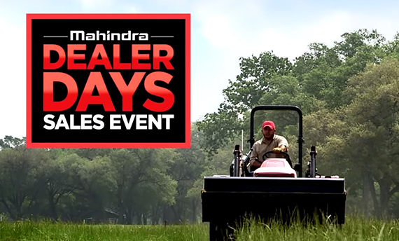 Mahindra Dealers Days through July 31, 2014